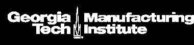 Georgia Tech Manufacturing Institute